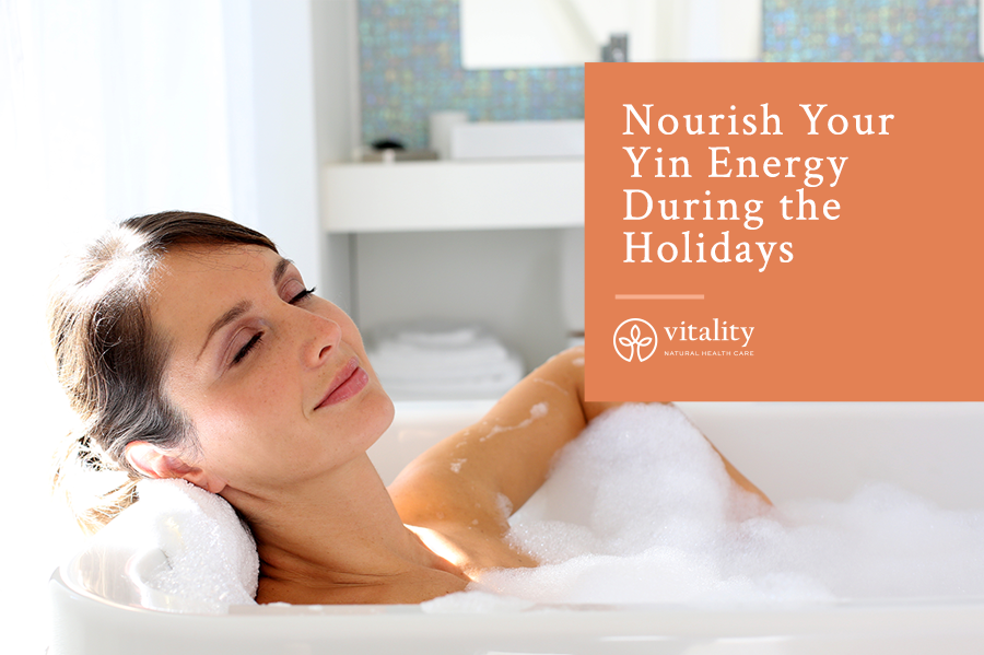Nourish Your Yin Energy During the Holidays