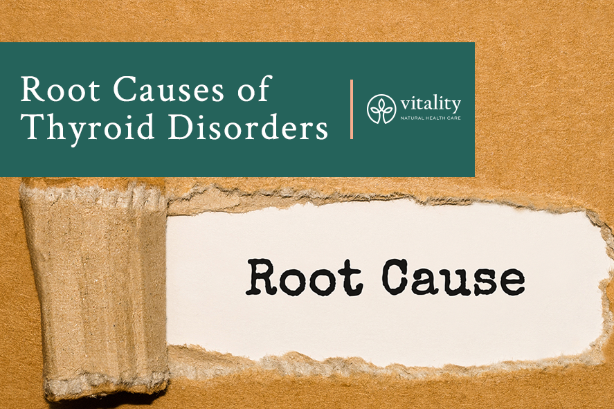 Root Causes of Thyroid Disorders