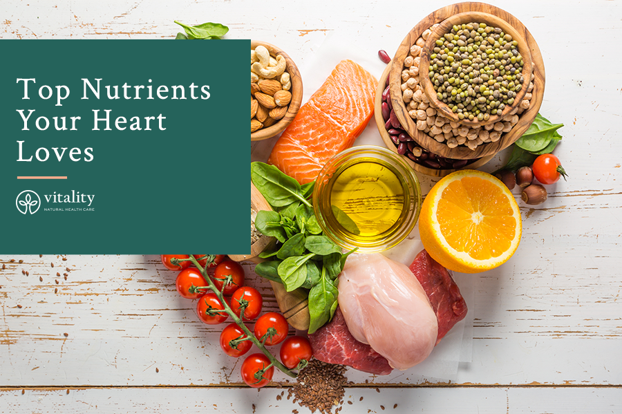 Top Nutrients Your Heart Loves
