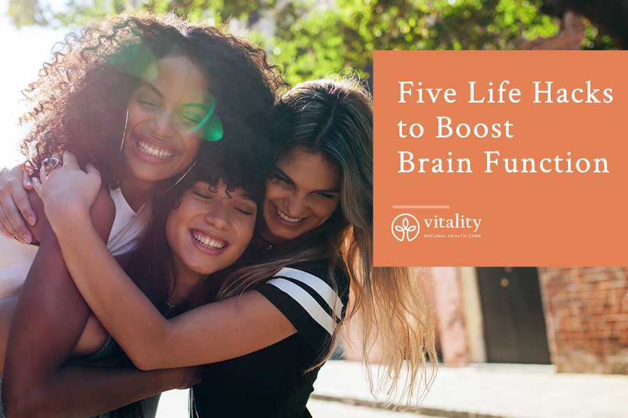 Five Life Hacks to Boost Brain Function