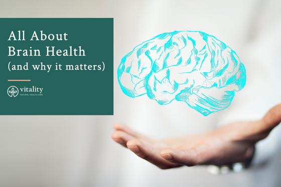 All About Brain Health (and why it matters)