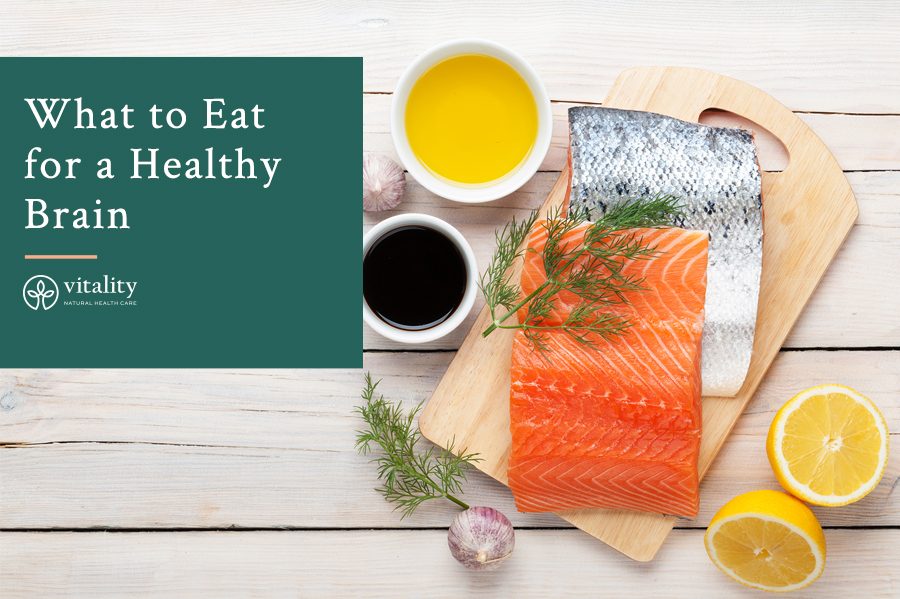 What to Eat for a Healthy Brain