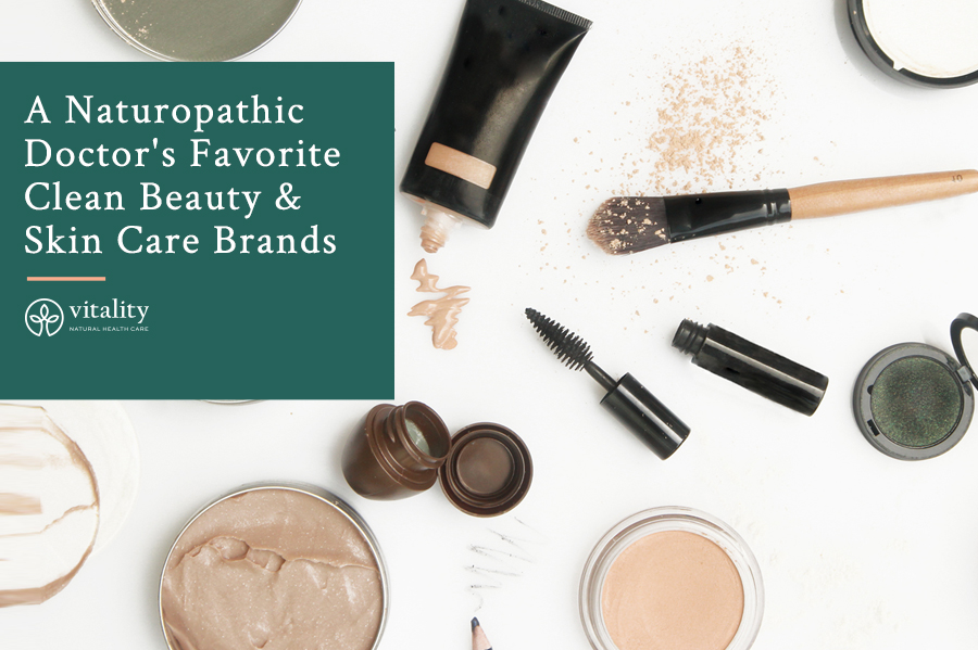 A Naturopathic Doctor's Favorite Clean Beauty & Skin Care Brands