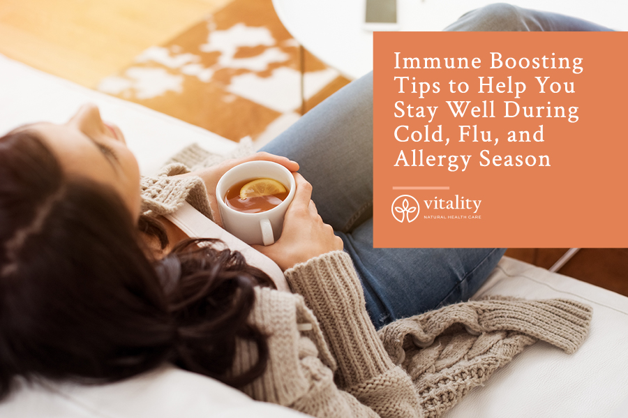 Immune Boosting Tips to Help You Stay Well During Cold, Flu, and Allergy Season