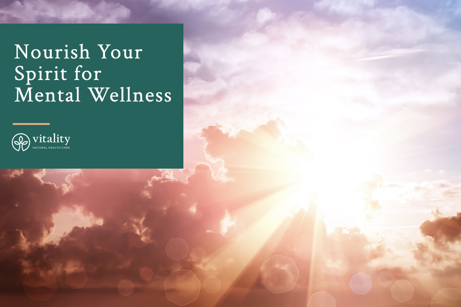 Nourish Your Spirit for Mental Wellness