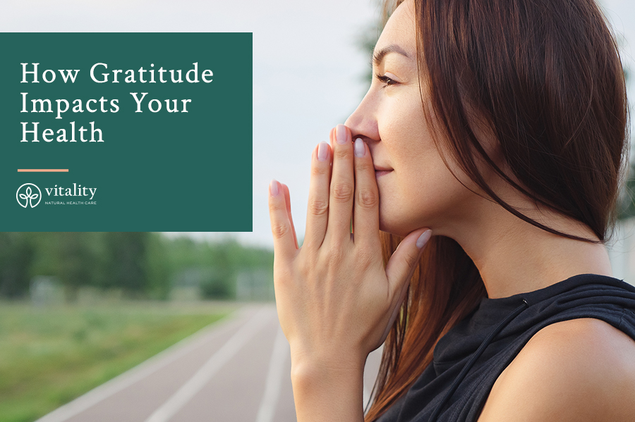 How Gratitude Impacts Your Health