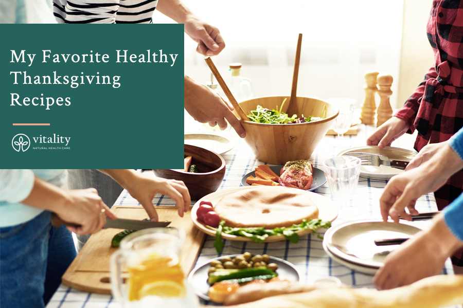 My Favorite Healthy Thanksgiving Recipes