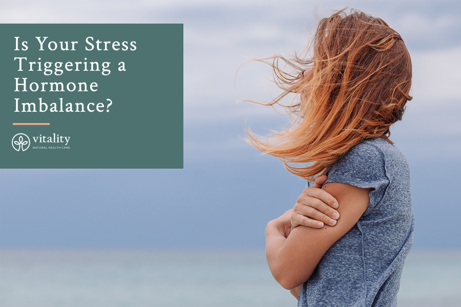 Is Your Stress Triggering a Hormone Imbalance?